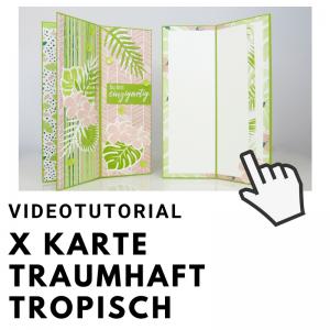 Klick zum Video X Karte Traumhaft Tropisch